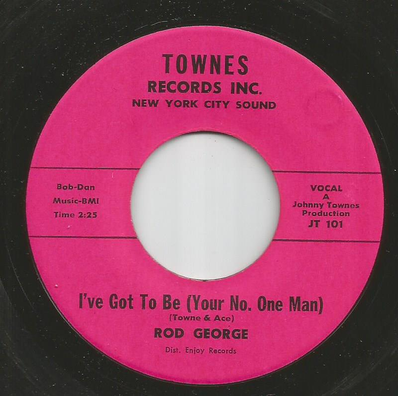 Rod George - I've Got To Be (Your No. One Man) / Yo Go To My Head