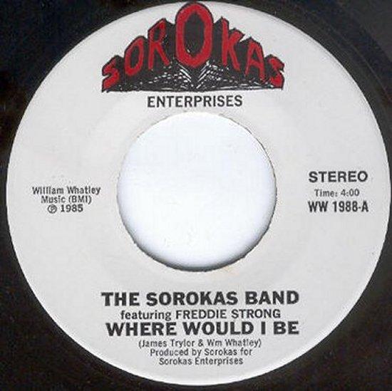 Sorokas Band - Where Would I Be / I Feel The Spirit