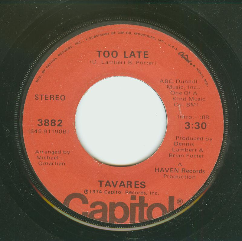 Tavares - Too Late / Leave It Up To The Lady