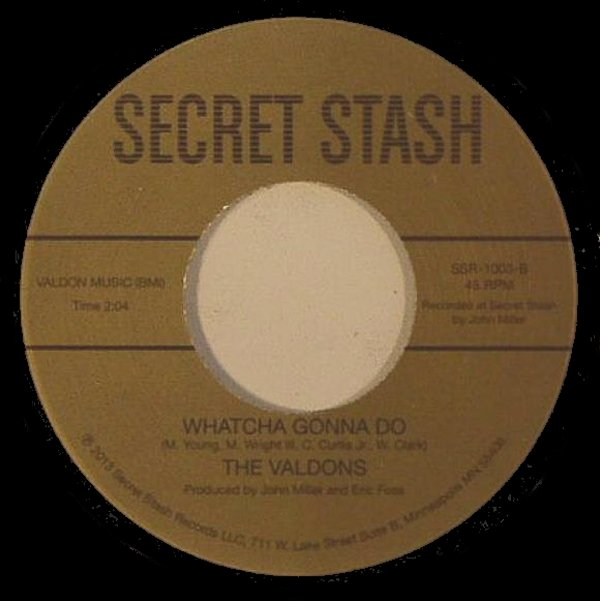 Valdons - Stop, Wait A Minute Girl / Whatcha Gonna Do