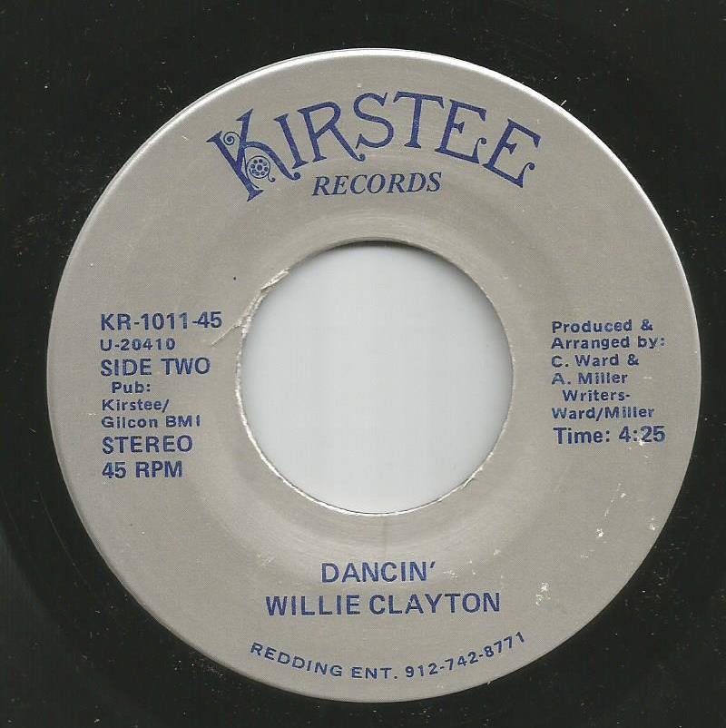Willie Clayton - Dancin' / We're Gettin' Careless With Our Love